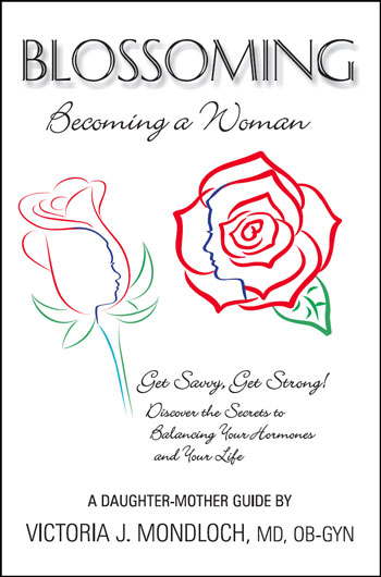 BLOSSOMING, Becoming a Woman, Get Savvy Get Strong! Discover